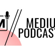 online learning, Medium Podcast