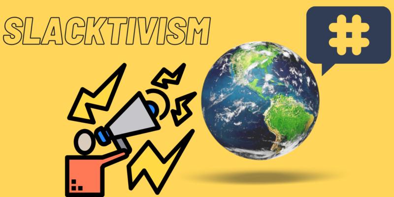Slacktivism, social media, activism